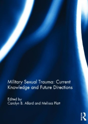 : Military Sexual Trauma: Current Knowledge and Future Directions