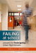 Camille A. Farrington: Failing at School: Lessons for Redesigning Urban High Schools (The Series on School Reform)