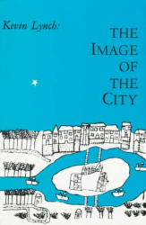 Kevin Lynch: The Image of the City