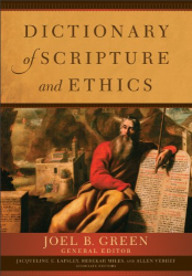 : Dictionary of Scripture and Ethics