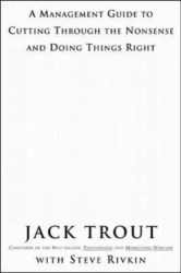 Jack  Trout: The Power Of Simplicity: A Management Guide to Cutting Through the Nonsense and Doing Things Right