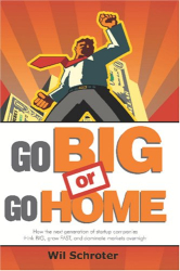 Wil Schroter: Go Big or Go Home