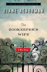 Diane Ackerman: The Zookeeper's Wife