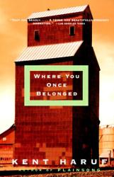 Kent Haruf: Where You Once Belonged