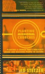 Ed Stetzer: Planting Missional Churches