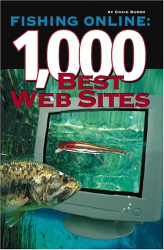Craig Buddo: Fishing Online: 1,000 Best Web Sites