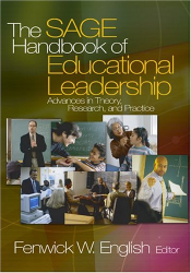 Fenwick W. English (Ed.): The SAGE Handbook of Educational Leadership: Advances in Theory, Research, and Practice