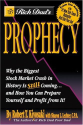 Robert Kiyosaki: Prophecy
