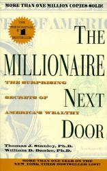 Thomas J. Stanley : The Millionaire Next Door