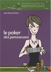 Jean Maurice Cohen: Le Poker des paresseuses