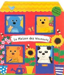 Sandrine Morgan: La maison des Nounours : Quatre livres à toucher !