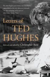 Ted Hughes: Letters Ted Hughes