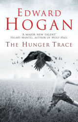 Edward Hogan: The Hunger Trace