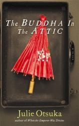 Julie Otsuka: The Buddha in the Attic