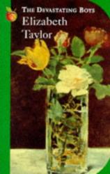 Elizabeth Taylor: The Devastating Boys