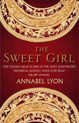 Annabel Lyon: The Sweet Girl