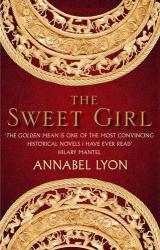 Annabel Lyon: The Sweet Girl