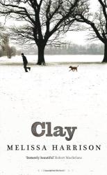 Melissa Harrison: Clay