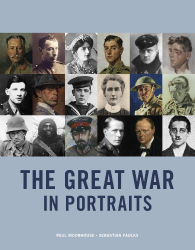 Paul Moorhouse: The Great War in Portraits