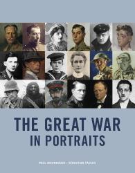 Paul Moorhouse: The Great War in Portraits