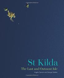 Angela Gannon: St Kilda: The Last and Outmost Isle