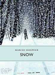Marcus Sedgwick: Snow