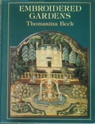 Thomasina Beck: Embroidered Gardens