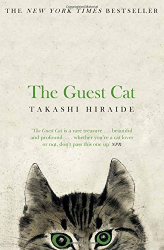 Takashi Hiraide: The Guest Cat