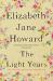 Elizabeth Jane Howard: The Light Years (Cazalet Chronicles)