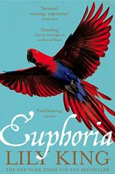 Lily King: Euphoria