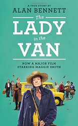 Alan Bennett: The Lady in the Van