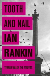 Ian Rankin: Tooth And Nail (Rebus 3 audio book)