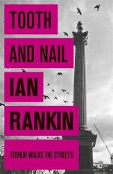Ian Rankin: Tooth And Nail (Rebus 3 audio book)