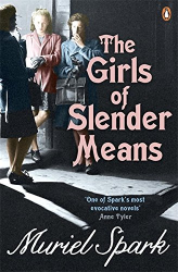 Muriel Spark: The Girls Of Slender Means