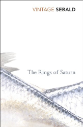 W.G.Sebald: The Rings Of Saturn