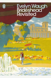 Evelyn Waugh: Brideshead Revisited
