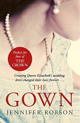 Jennifer Robson: The Gown