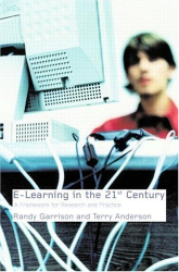 D. R. Garrison: E-Learning in the 21st Century: A Framework for Research and Practice