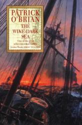 Patrick O'Brian: The Wine-dark Sea