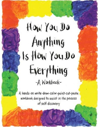 Cheri Huber: How You Do Anything is How You Do Everything
