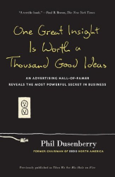 Phil Dusenberry: One Great Insight Is Worth a Thousand Good Ideas