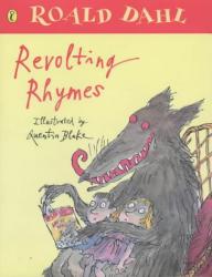 Roald Dahl: Revolting Rhymes