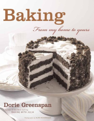 Dorie Greenspan: Baking: From My Home to Yours