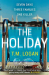 T.M. Logan: The Holiday