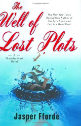 Jasper Fforde: The Well of Lost Plots