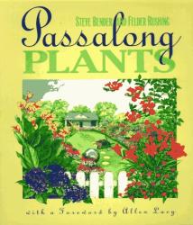 Steve Bender: Passalong Plants
