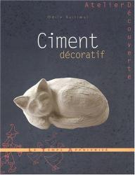Bailloeul Odile: Ciment décoratif