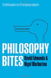 David Edmonds and Nigel Warburton: Philosophy Bites
