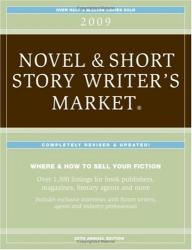 Editors of Writers Digest Books: 2009 Novel & Short Story Writer's Market (Novel and Short Story Writer's Market)