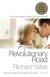 Richard Yates: Revolutionary Road (Movie Tie-in Edition) (Vintage Contemporaries)